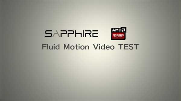 AMD Fluid Motion Video用にムービー