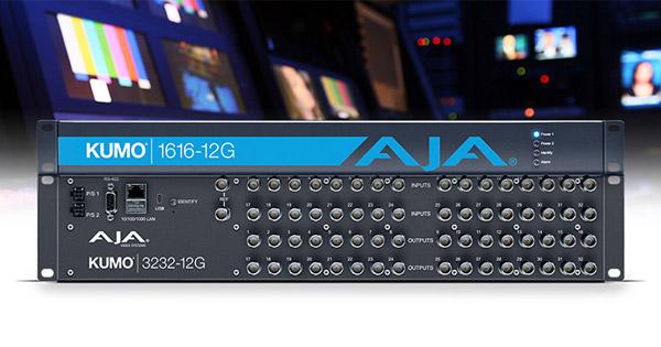 AJA Video Systems社、KUMO 3232-12GとKUMO 1616-12Gルーターを発表