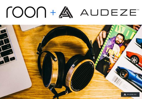 AUDEZE社、Roon Labs社との提携を発表、音楽再生ソフトウェア「Roon」の60日間無料体験キャンペーンを実施