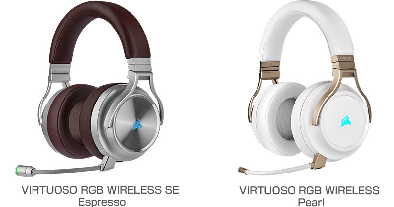 CORSAIR VIRTUOSO RGB WIRELESS SE Espresso、VIRTUOSO RGB WIRELESS Pearl 製品画像