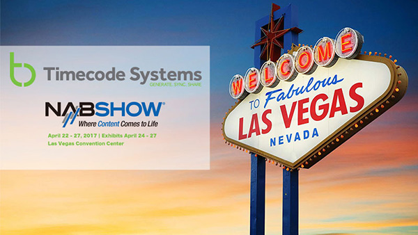 Timecode Systems社、NAB Show 2017の出展概要を発表