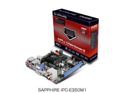 SAPPHIRE社製、AMD社Fusion対応のMini-ITXマザーボードSAPPHIRE IPC-E350M1