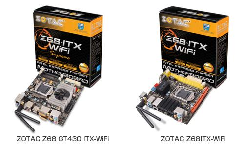 「ZOTAC Z68 GT430 ITX-WiFi」「ZOTAC Z68ITX-WiFi」
