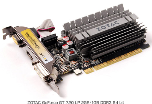 ZOTAC GeForce GT 720 LP 2GB/1GB DDR3 64 bit 製品画像