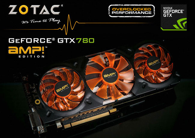 ZOTAC GeForce GTX 780 AMP Edition